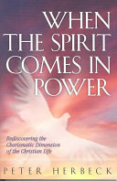 When the Spirit Comes in Power