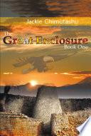 The Great Enclosure Book One