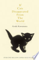 If Cats Disappeared From The World by Genki Kawamura