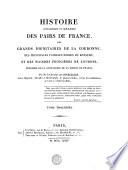 HISTOIRE GÉNÉALOGIQUE ET HÉRALDIQUE DES PAIRS DE FRANCE, DES GRANDS DIGNITAIRES DE LA COURONNE, DES PRINCIPALES FAMILLES NOBLES DU ROYAUME, ET DES MAISONS PRINCIÈRES DE L'EUROPE, PRÉCÉDÉE DE LA GÉNÉALOGIE DE LA MAISON DE FRANCE.
