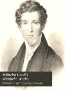 Wilhelm Hauff s s  mtliche Werke