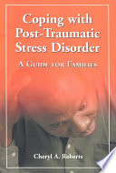 Coping With Post Traumatic Stress Disorder
