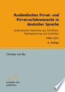 Ausländisches Privat- und Privatverfahrensrecht in deutscher Sprache