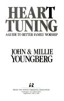 Ebook Heart tuning Epub John Youngberg,Millie Youngberg Apps Read Mobile