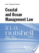 Coastal and Ocean Management Law in a Nutshell  4th