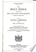 The compendious commentary  The holy Bible  with comm  by J R  M Gavin