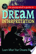 The Young Adult S Guide To Dream Interpretation