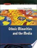Ethnic Minorities   The Media