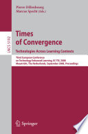 Times of Convergence  Technologies Across Learning Contexts