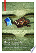 Design Is Invisible