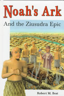 Noah s Ark and the Ziusudra Epic