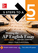 5 Steps to a 5 Writing the AP English Essay 2014 2015