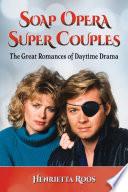 Soap Opera Super Couples