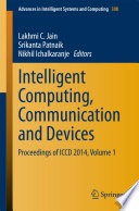 Intelligent Computing  Communication and Devices