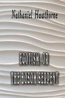 Egotism  Or  the Bosom Serpent