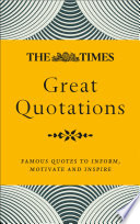 The Times Great Quotations  Famous quotes to inform  motivate and inspire