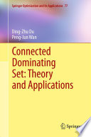 Connected Dominating Set  Theory and Applications
