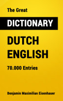 The Great Dictionary Dutch - English Book