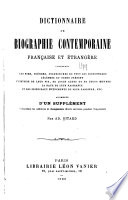 Dictionnaire de biographie contemporaine  fran  aise et   trang  re     augm  d un suppl  ment comprenant les additions et changements divers survenus pendant l impression  par Ad  Bitard