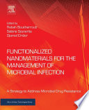 Functionalized Nanomaterials For The Management Of Microbial Infection book