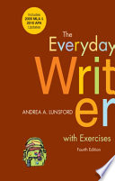 The Everyday Writer with Exercises with 2009 MLA and 2010 APA Updates