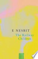 The Railway Children (Legend Classics)