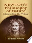 Newton s Philosophy of Nature