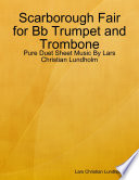 Scarborough Fair for Bb Trumpet and Trombone   Pure Duet Sheet Music By Lars Christian Lundholm