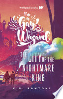 I m a Gay Wizard in the City of the Nightmare King Book PDF