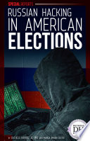 Russian Hacking in American Elections