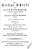Die    heilige Schrift des alten  und neuen  Testaments  hrsg  von Dominkus von Brentano und Thadd  us Anton Dereser  etc