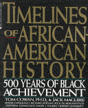 Timelines of African-American History