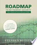 Roadmap to Retirement Security