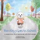 Bentley Goes To Preschool