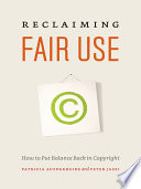 Reclaiming Fair Use : the digital age, record companies sue college students...