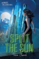 Split The Sun