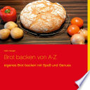 Brot Backen Von A Z