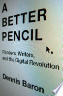 Ebook A Better Pencil Epub Dennis Baron Apps Read Mobile