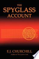 The Spyglass Account