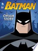Batman  An Origin Story