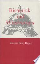 Bismarck and Mitteleuropa