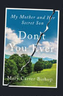 Don't You Ever : and unflinching look at a...