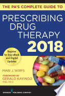 The PA   s Complete Guide to Prescribing Drug Therapy 2018