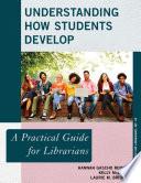 Understanding How Students Develop