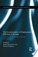 The Transformation of Employment Relations in Europe