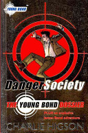 Danger Society : became the man, who became...