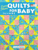 Even More Quilts for Baby