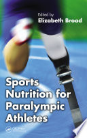 Sports Nutrition For Paralympic Athletes book
