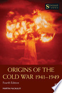 Origins of the Cold War 1941 1949