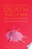 How to Survive Death and Other Inconveniences Book PDF
